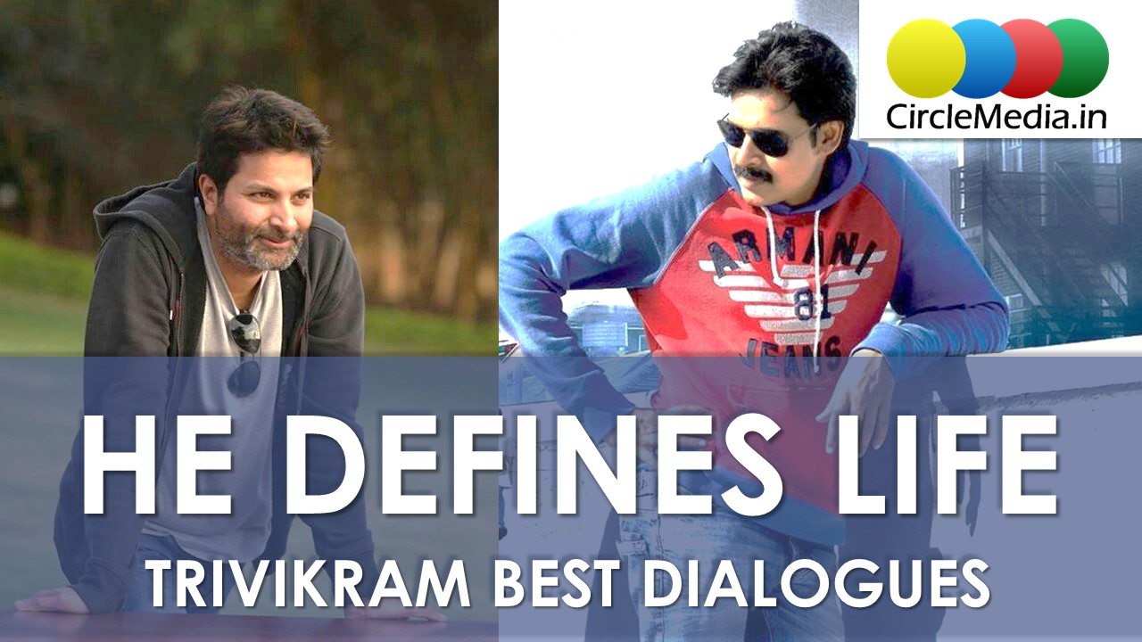 Best Dialogues of Trivikram That Defines Life | Trivikram Srinivas Dialogues | Circle Media