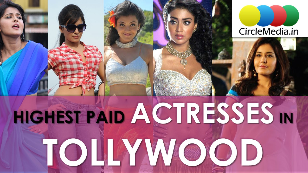 Highest Paid Actresses in Tollywood | Telugu Heroines Remuneration 2017 | CircleMedia.in