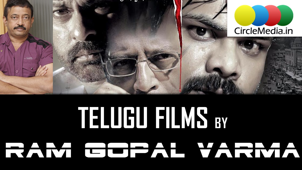 Ram Gopal Varma Telugu Fims | Tollywood Box Office | RGV Telugu Movies | CircleMedia.in