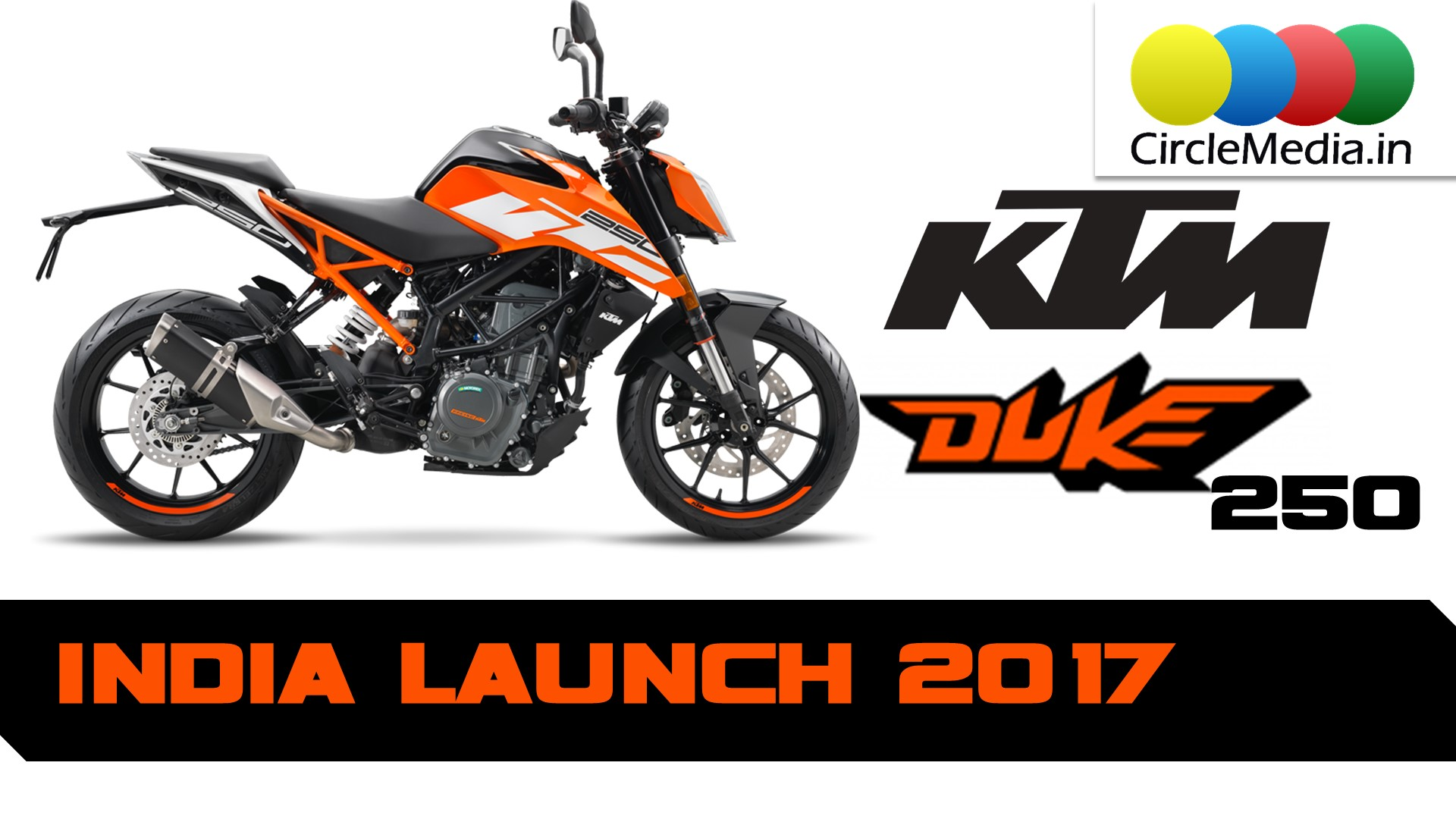 ktm 250 duke 2017 | ktm duke 250 abs |  KTM Duke siblings launched in India | CircleMedia.in
