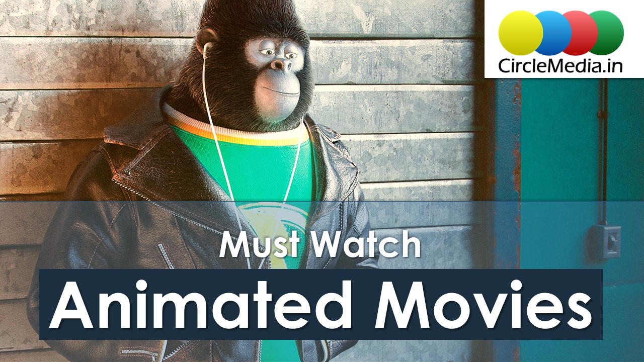 Must Watch 10 Best Animated Movies | Animation Movies from Hollywood | Circle Media